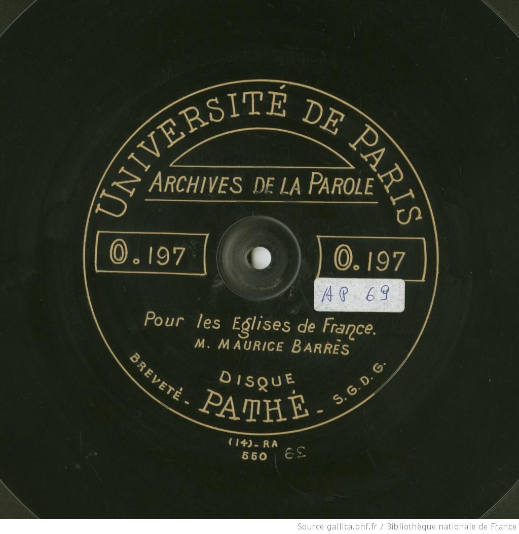 Pour les Eglises de France (enregistrement du discours de Maurice Barrès)