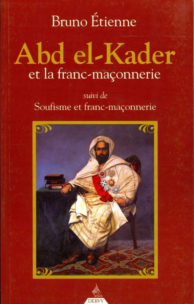 Abd el-Kader et les liens entre l'islam et la franc-maçonnerie