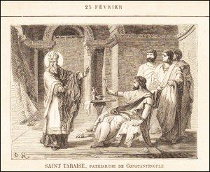 Mardi 25 février – Saint Mathias, Apôtre : « Un prédicateur de la Résurrection du Christ. » – En certains lieux : Saint Taraise, Patriarche de Constantinople (750-806)