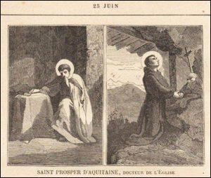 Jeudi 25 juin 2020 – Saint Guillaume de Verceil, Abbé, Fondateur de la Congrégation des Ermites – Saint Prosper d'Aquitaine, Docteur de l'Église