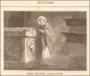 Lundi 12 octobre 2020 –- De la férie – Saint Séraphin de Montegranaro, Confesseur, 1er Ordre capucin – Saint Wilfrid, Évêque d'York